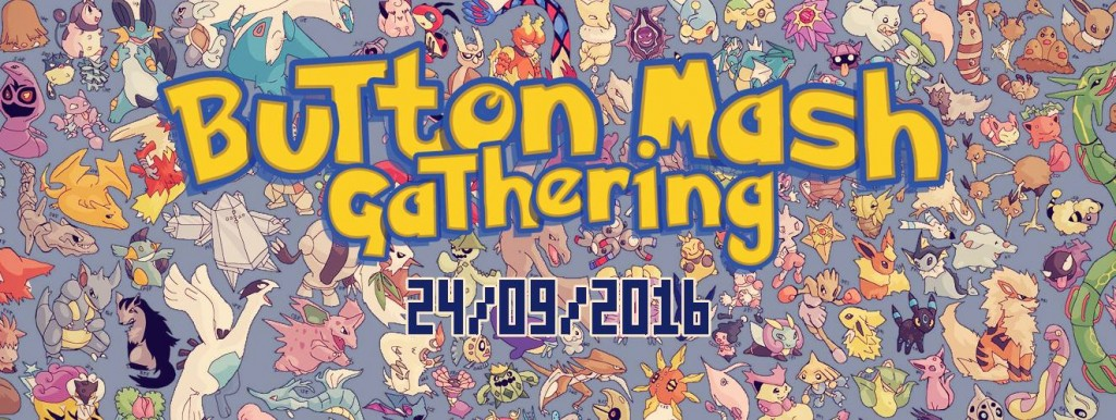 Button Mash Gathering on 24/09/16